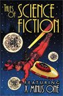 Tales of Science Fiction Featuring X-Minus One