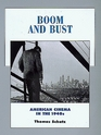 Boom and Bust: American Cinema in the 1940s (History of the American Cinema, 6)