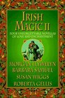 Irish Magic II Four Unforgettable Novellas of Love and Enchantment