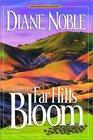 When the Far Hills Bloom (California Chronicles, Bk 1)