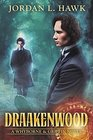 Draakenwood (Whyborne & Griffin) (Volume 9)