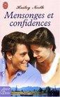 Mensonges et confidences