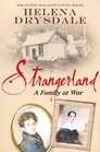 Strangerland A Family at War