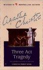 Three Act Tragedy  (Hercule Poirot, Bk 10) (aka: Murder in Three Acts)