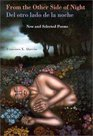 From the Other Side of Night /Del Otro Lado De la Noche: New and Selected Poems