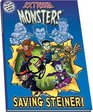 Extreme Monsters Saving Steiner