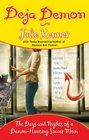 Deja Demon: The Days and Nights of a Demon-Hunting Soccer Mom (Kate Connor, Bk 4)