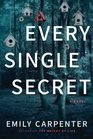 Every Single Secret A Novel