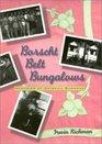 Borscht Belt Bungalows: Memories of Catskill Summers