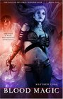Blood Magic (Ballad of Kirin Widowmaker, Bk 1)