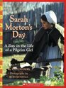 Day In The Life Of A Pilgrim Girl