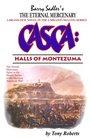 Casca: Halls of Montezuma