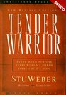Tender Warrior Every Man's Purpose Every Woman's Dream Every Child's Hope - MP3