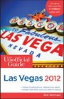 The Unofficial Guide to Las Vegas 2012