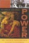 Power  The Ultimate Aphrodisiac