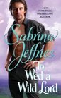 To Wed a Wild Lord (Hellions of Halstead Hall, Bk 4)