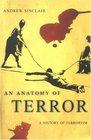 Anatomy Of Terror A History Of Terrorism