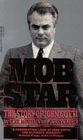 MOB STAR : THE STORY OF JOHN GOTTI