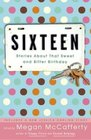 Sixteen  Stories About That Sweet and Bitter Birthday