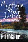 Mystique River Justice