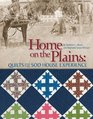 Home on the Plains Quilts and the Sod House Experience