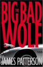 The Big Bad Wolf (Alex Cross, Bk 9)