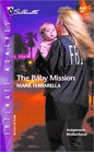 The Baby Mission (Mom Squad, Bk 3) (Silhouette Intimate Moments, No 1220)