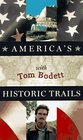 America's Historic Trails: With Tom Bodett