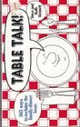 Table Talk!: 365 Ways to Reclaim the Family Dinner Hour