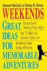 Weekends Great Ideas for Memorable Adventures