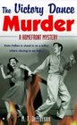 The Victory Dance Murder (Homefront Mysteries, Bk 1)
