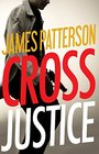 Cross Justice (Alex Cross, Bk 23) (Audio CD) (Abridged)