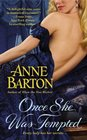 Once She Was Tempted (Honeycote, Bk 2)