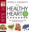 The Healthy Heart Cookbook  Over 700 Recipes for Every Day and Every Occasion