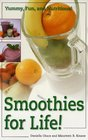 Smoothies for Life Yummy Fun and Nutritious
