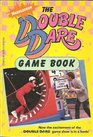 Nickelodeon  The Double Dare Game Book
