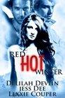 Red-Hot Winter True Heart / Winter Fire / Triple Dare
