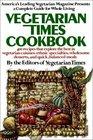 The Vegetarian Times Cookbook