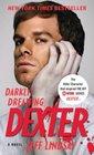 Darkly Dreaming Dexter (Dexter, Bk 1)