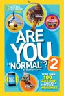 Are You Normal 2 More Than 100 Questions That Will Test Your Weirdness
