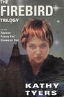 The Firebird Trilogy