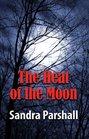 The Heat of the Moon  (Rachel Goddard, Bk 1)