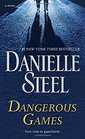 Dangerous Games A Novel