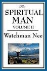 The Spiritual Man Volume II