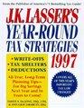 J K Lasser's Year-Round Tax Strategies 1997