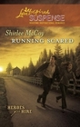 Running Scared (Heroes for Hire, Bk 2) (Love Inspired Suspense, No 203)