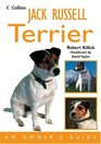 Jack Russell Terrier An Owner's Guide