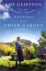 Seasons of an Amish Garden Four Amish Stories