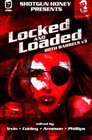 Shotgun Honey Presents Locked and Loaded