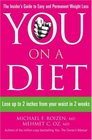 You on a Diet The Insider's Guide to Easy and Permanent Weight Loss